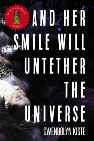 And Her Smile Will Untether the Universe