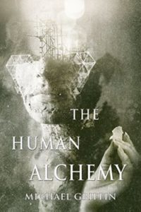 The Human Alchemy